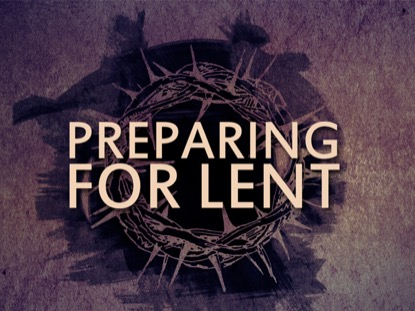 PREPARING FOR LENT