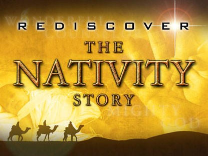 REDISCOVER THE NATIVITY STORY