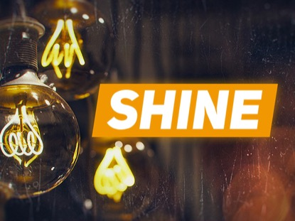 Shine | Hyper Pixels Media | Preaching Today Media