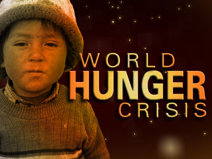 WORLD HUNGER CRISIS