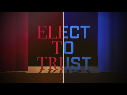 ELECT TO TRUST