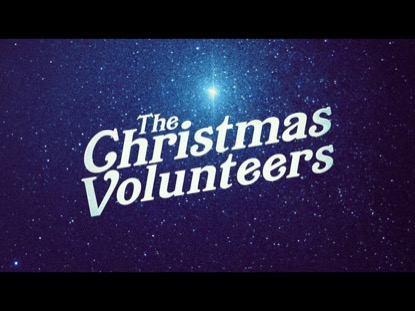 THE CHRISTMAS VOLUNTEERS