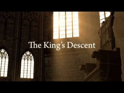 THE KINGS DESCENT