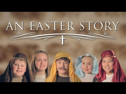 AN EASTER STORY