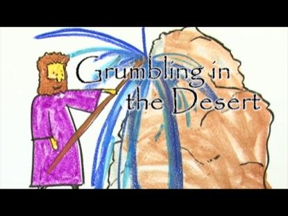 GRUMBLING IN THE DESERT