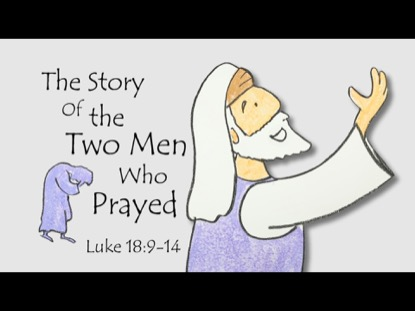 THE STORY OF THE TWO MEN WHO PRAYED
