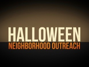 HALLOWEEN OUTREACH