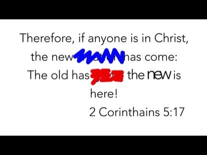 SCRIBBLE VERSE- 2 CORINTHIANS 5:17