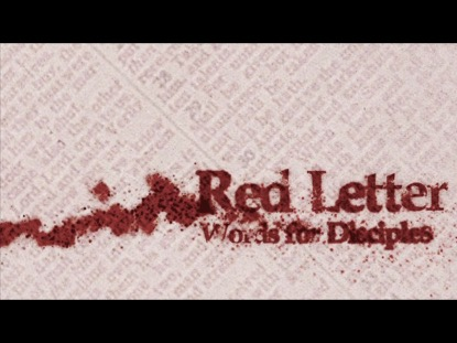 RED LETTER WORDS FOR DISCIPLES