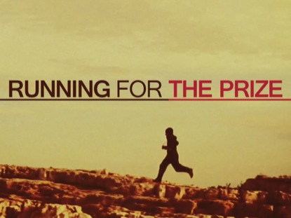 RUNNING FOR THE PRIZE