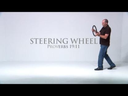 STEERING WHEEL PROVERB