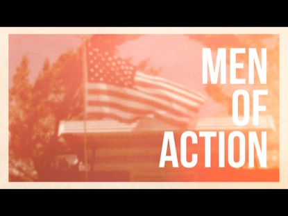 MEMORIAL DAY MEN OF ACTION