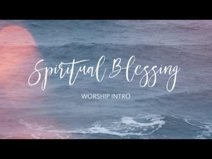 SPIRITUAL BLESSING