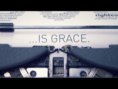 GOD IS GRACE