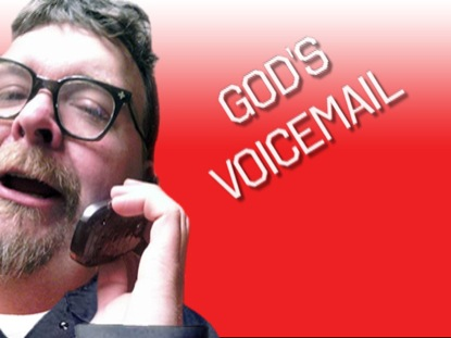 GOD'S VOICEMAIL