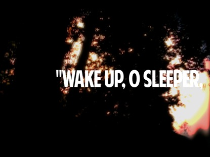 WAKE UP O SLEEPER