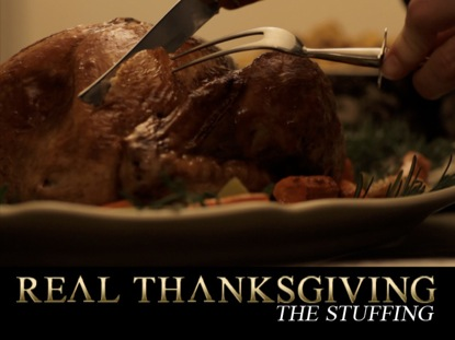 REAL THANKSGIVING - THE STUFFING