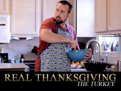 REAL THANKSGIVING - THE TURKEY