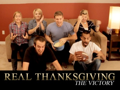 REAL THANKSGIVING - THE VICTORY