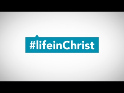 BAPTISM - LIFE IN CHRIST