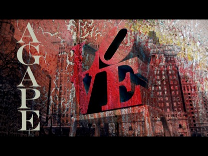 Agape Love | RamFaith Films | Preaching Today Media