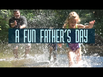 A FUN FATHER'S DAY