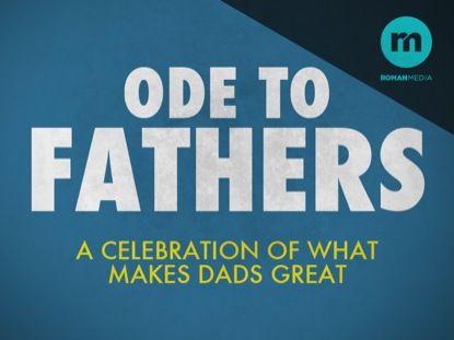 ODE TO FATHERS