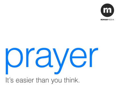 PRAYER. IT'S EASIER THAN YOU THINK