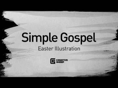 Simple Gospel | Creative Sheep | Preaching Today Media