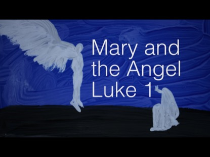 MARY AND THE ANGEL (LUKE 1)