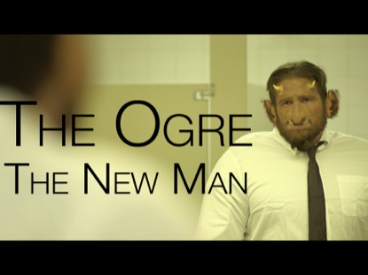 THE OGRE THE NEW MAN