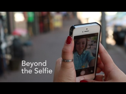 BEYOND THE SELFIE