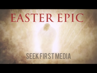 EASTER EPIC