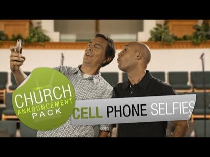 CHURCH ANNOUNCEMENT CELL PHONE SELFIES