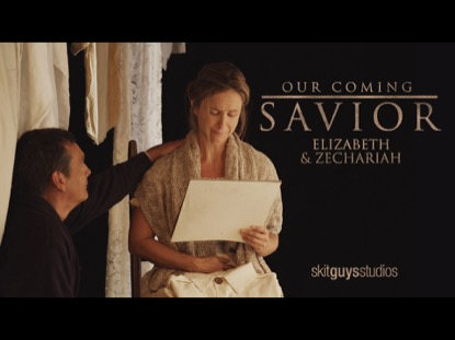 OUR COMING SAVIOR:ELIZABETH AND ZECHARIAH