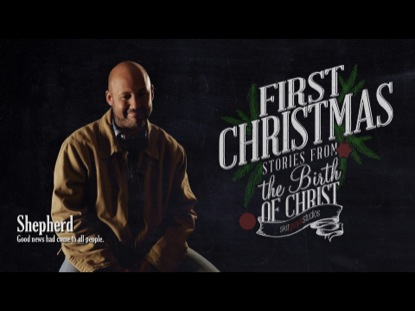 First Christmas Shepherd | Skit Guys Studios | Preaching Today Media