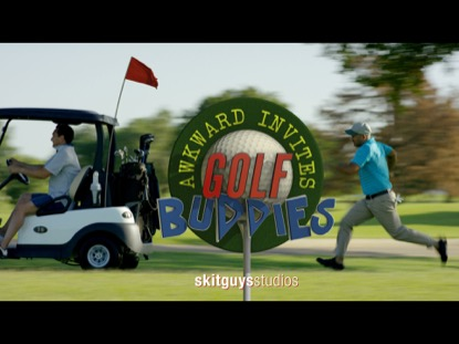 AWKWARD INVITES: GOLF BUDDIES