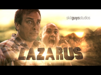 Lazarus | Skit Guys Studios | Preaching Today Media