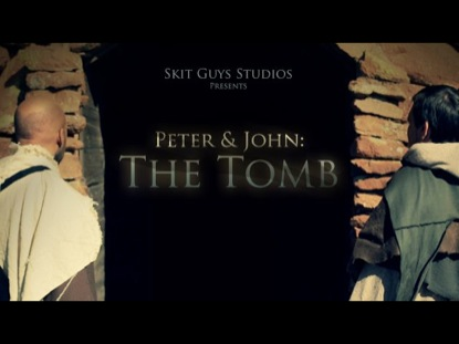 PETER AND JOHN THE TOMB