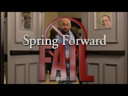 SPRING FORWARD FAIL