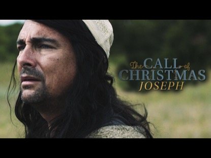 THE CALL OF CHRISTMAS: JOSEPH