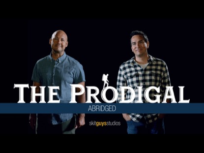 THE PRODIGAL (ABRIDGED)