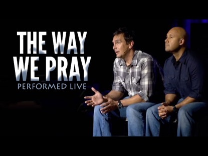 THE WAY WE PRAY