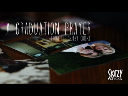 A GRADUATION PRAYER