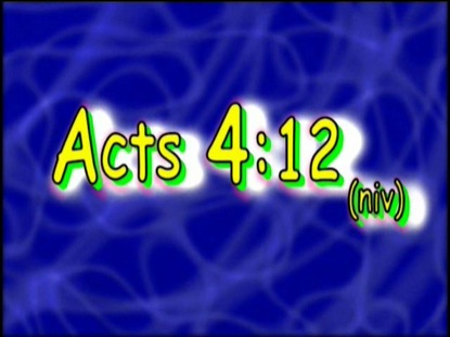 ACTS 4:12 NIV