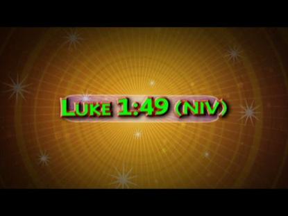LUKE 1:49 NIV