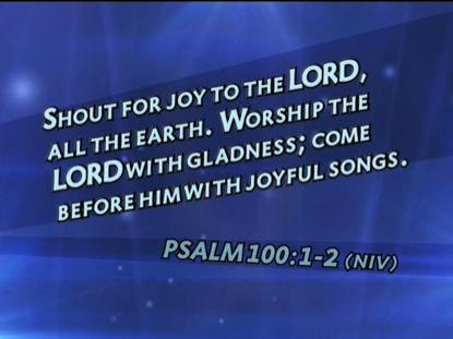 PSALM 100 1-2 NIV