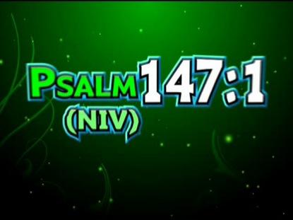 PSALM 147:1 NIV