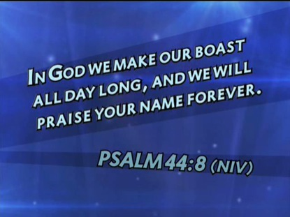 PSALM 44:8 NIV