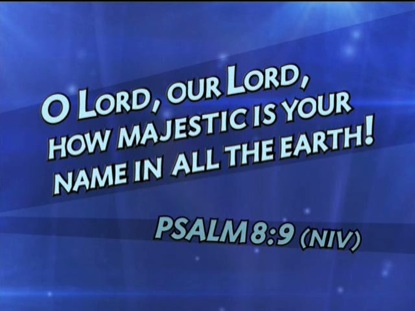 PSALM 8:9 NIV